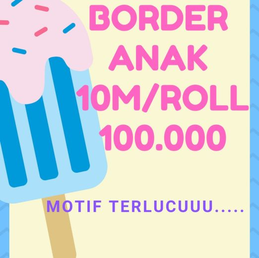 Wallpaper Dinding BORDER ANAK 10m/roll cover bd anak 100rb